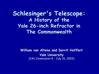 Schlesinger's Telescope: A History of the Yale 26-inch Refractor in  The Commonwealth