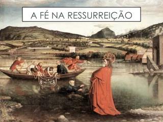 A fé na ressurreição