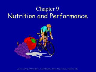 Chapter 9 Nutrition and Performance