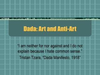 Dada: Art and Anti-Art