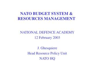 NATO BUDGET SYSTEM & RESOURCES MANAGEMENT