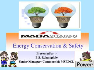 Energy Conservation & Safety