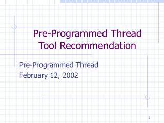 Pre-Programmed Thread Tool Recommendation