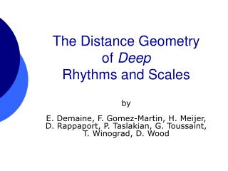 The Distance Geometry  of  Deep  Rhythms and Scales