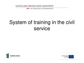 System of training in the civil service
