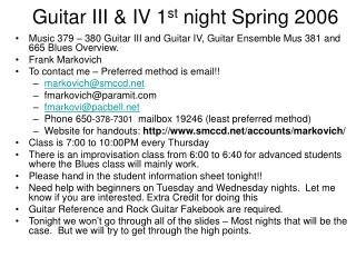 Guitar III & IV 1 st  night Spring 2006