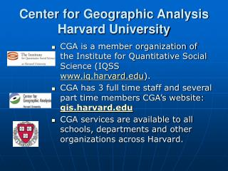 Center for Geographic Analysis Harvard University