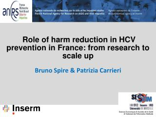 Role of harm reduction in HCV prevention in France: from research to scale up