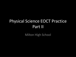 Physical Science EOCT Practice Part II