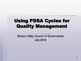 Using PDSA Cycles for Quality Management