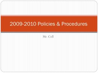 2009-2010 Policies & Procedures