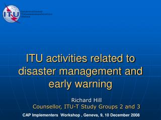 ITU activities related to disaster management and early warning