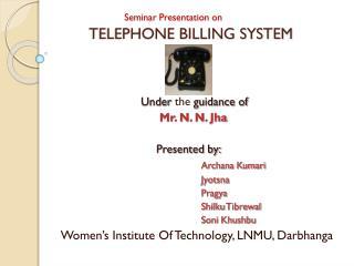 Seminar Presentation on TELEPHONE BILLING SYSTEM