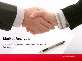 A brief discussion about dimensions of a Market Analysis.