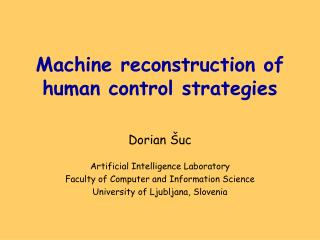 Machine reconstruction of human control strategies