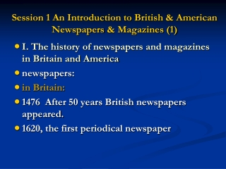 Session 1 An Introduction to British & American Newspapers & Magazines (1)