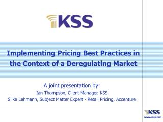 Implementing Pricing Best Practices in the Context of a Deregulating Market