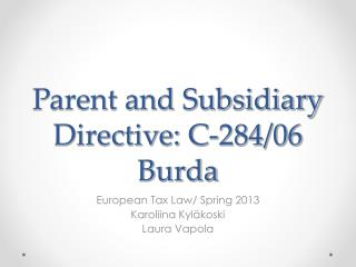Parent and Subsidiary Directive: C-284/06  Burda