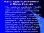 Russia: Right to Confidentiality of Medical Diagnosis