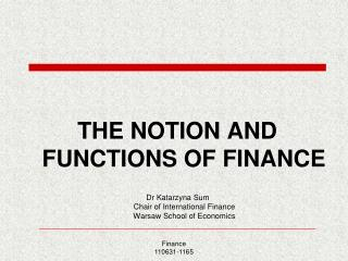 THE NOTION AND FUNCTIONS OF FINANCE