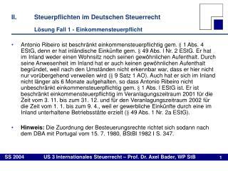 II.Steuerpflichten im Deutschen Steuerrecht Lösung Fall 1 - Einkommensteuerpflicht