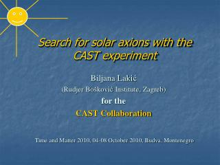 Search for solar axions with the CAST  experiment