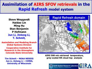 Assimilation of  AIRS SFOV retrievals  in the  Rapid Refresh  model system