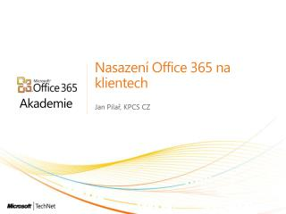 Nasazen  Office 365 na klientech