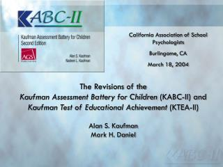 The Revisions of the Kaufman Assessment Battery for Children  (KABC-II) and