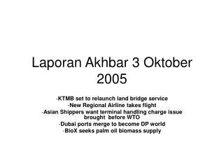 Laporan Akhbar 3 Oktober 2005