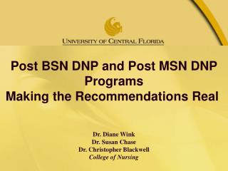 Post BSN DNP and Post MSN DNP Programs Making the Recommendations Real