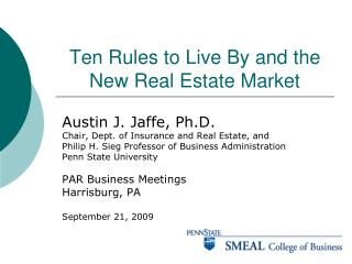 Ten Rules to Live By and the New Real Estate Market