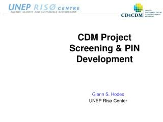 CDM  Project Screening & PIN Development