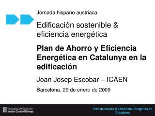 Jornada hispano austriaca Edificación sostenible & eficiencia energética