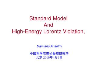 Standard Model  And High-Energy Lorentz Violation,