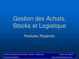 Gestion des Achats, Stocks et Logistique