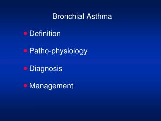 Bronchial Asthma Definition Patho-physiology Diagnosis  Management
