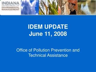 IDEM UPDATE June 11, 2008