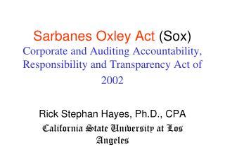 Rick Stephan Hayes, Ph.D., CPA California State University at Los Angeles