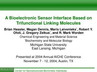 A Bioelectronic Sensor Interface Based on Trifunctional Linking Molecules