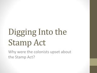 Digging Into the Stamp Act