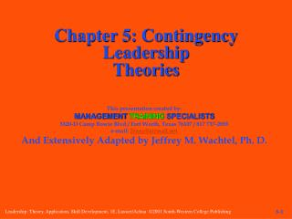 Chapter 5: Contingency Leadership Theories