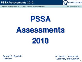 PSSA  Assessments 2010