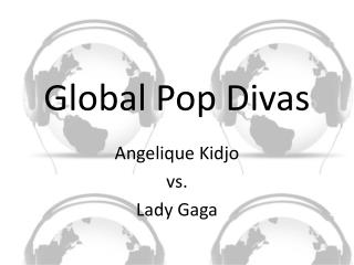 Global Pop Divas
