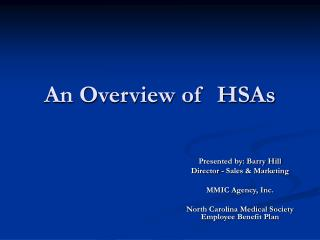 An Overview of HSAs
