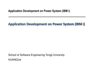 Application Development on Power System (IBM  i )