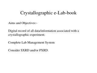Crystallographic e-Lab-book
