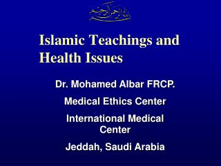 Islamic Teachings and Health Issues
