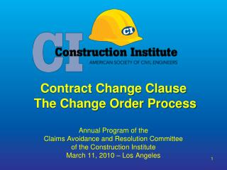 Contract Change Clause  The Change Order Process