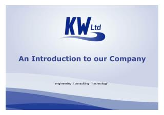 An Introduction to our Company  engineering   l  consulting   l  technology
